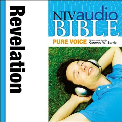 NIV Audio Bible, Pure Voice: Revelation, Narrated by George W. Sarris - Special edition Audiobook  [Download] -     Narrated By: George W. Sarris     By: George W. Sarris(NARR)