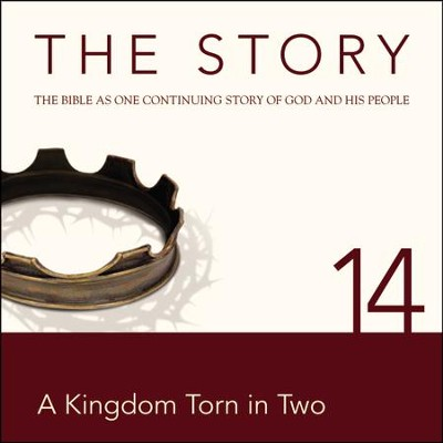 The Story, NIV: Chapter 14 - A Kingdom Torn in Two - Special edition Audiobook  [Download] -     By: Zondervan Bibles(ED.)