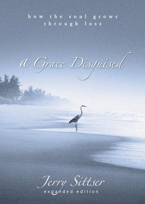 A Grace Disguised: How the Soul Grows Through Loss Audiobook  [Download] -     Narrated By: Tom Parks     By: Jerry Sittser
