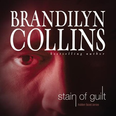 Stain of Guilt Audiobook  [Download] -     Narrated By: Gabrielle de Cuir     By: Brandilyn Collins