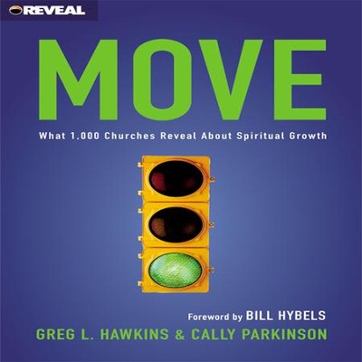 Move: What 1000 Churches Reveal about Spiritual Growth Audiobook  [Download] -     By: Greg L. Hawkins, Cally Parkinson