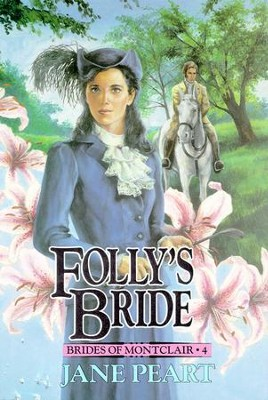 Folly's Bride: Book 4 - Unabridged Audiobook  [Download] -     By: Jane Peart