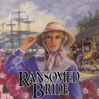 Ransomed Bride: Book 2 - Unabridged Audiobook  [Download] -     Narrated By: Renee Raudman     By: Jane Peart