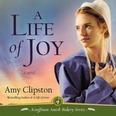 A Life of Joy: A Novel Audiobook  [Download] -     By: Amy Clipston