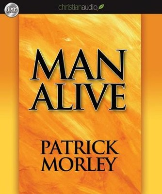 Man Alive: Transforming a Man's Seven Primal Needs into a Powerful Spiritual Life - Unabridged Audiobook  [Download] -     By: Patrick Morley