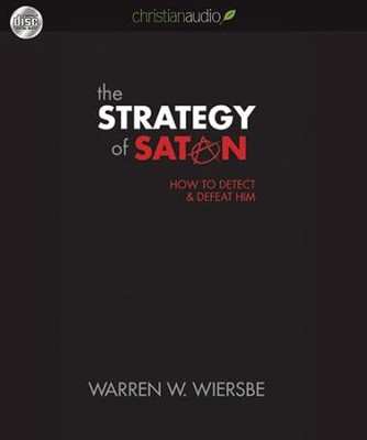 The Strategy of Satan: How to Detect and Defeat Him - Unabridged Audiobook  [Download] -     By: Warren W. Wiersbe