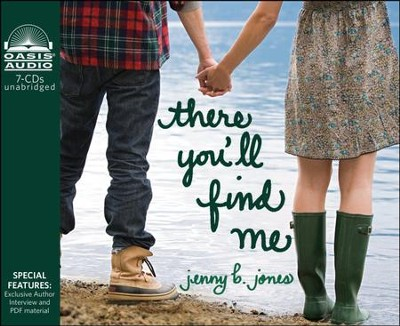 There You'll Find Me - Unabridged Audiobook  [Download] -     Narrated By: Jeannie Stith     By: Jenny B. Jones