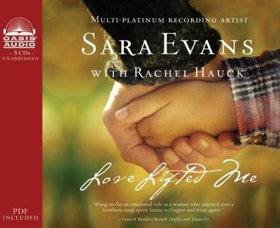 Love Lifted Me - Unabridged Audiobook  [Download] -     Narrated By: Rebecca Gallagher     By: Sara Evans, Rachel Hauck
