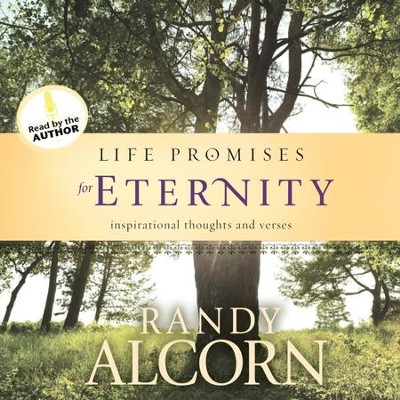 Life Promises for Eternity - Unabridged Audiobook  [Download] -     By: Randy Alcorn