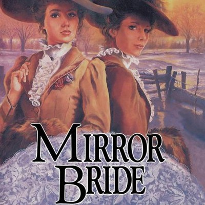 Mirror Bride Audiobook  [Download] -     By: Jane Peart