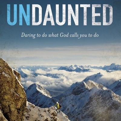 Undaunted: Daring to do what God calls you to do Audiobook  [Download] -     By: Christine Caine