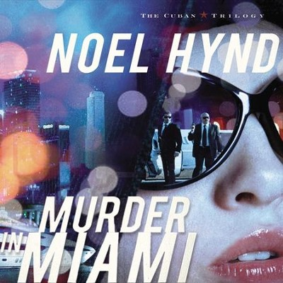 Murder in Miami Audiobook  [Download] -     By: Noel Hynd