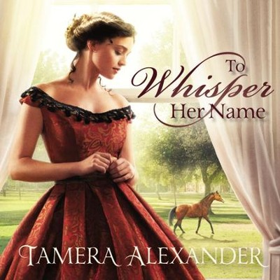 To Whisper Her Name Audiobook  [Download] -     By: Zondervan