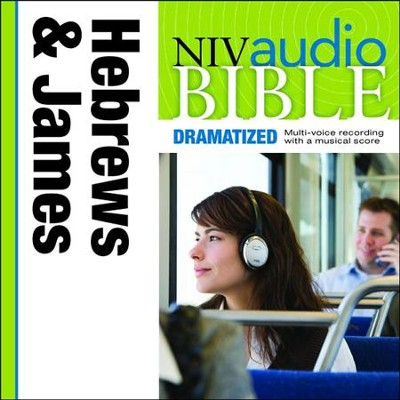NIV Audio Bible, Dramatized: Hebrews and James - Special edition Audiobook  [Download] -     By: Zondervan
