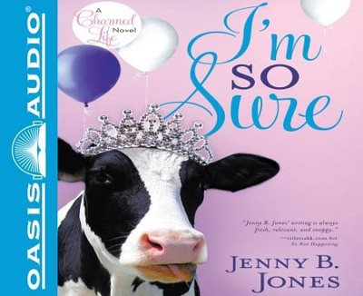 I'm So Sure - Unabridged Audiobook  [Download] -     By: Jenny B. Jones