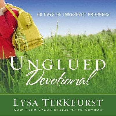 Unglued Devotional: 60 Days of Imperfect Progress Audiobook  [Download] -     By: Lysa Terkeurst