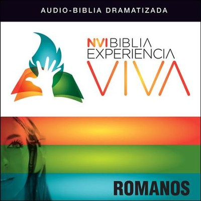 NVI Experiencia Viva: Romanos Audiobook  [Download] -     By: Zondervan