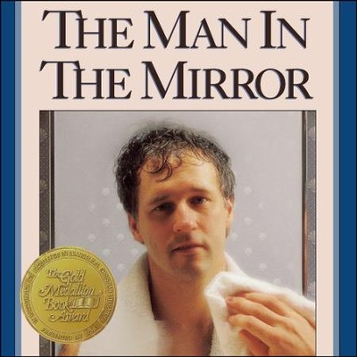 The Man in the Mirror: Solving the 24 Problems Men Face - Special edition Audiobook  [Download] -     Narrated By: Tom Parks     By: Patrick Morley