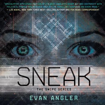 Sneak - Unabridged Audiobook  [Download] -     Narrated By: Barrie Buckner     By: Evan Angler