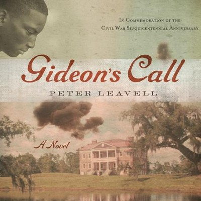 Gideon's Call: A Novel - Unabridged Audiobook  [Download] -     By: Peter Leavell