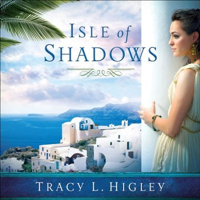 Isle of Shadows - Unabridged Audiobook  [Download] -     Narrated By: Tavia Gilbert     By: Tracy L. Higley