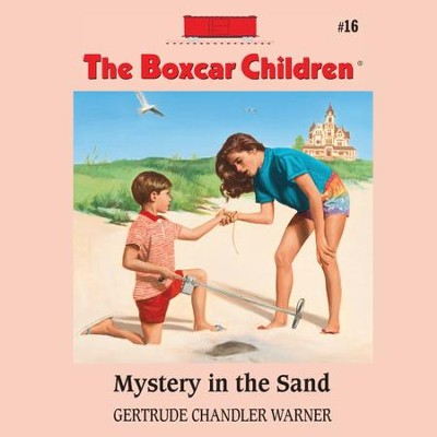 Mystery in the Sand - Unabridged Audiobook  [Download] -     Narrated By: Aimee Lilly     By: Gertrude Chandler Warner