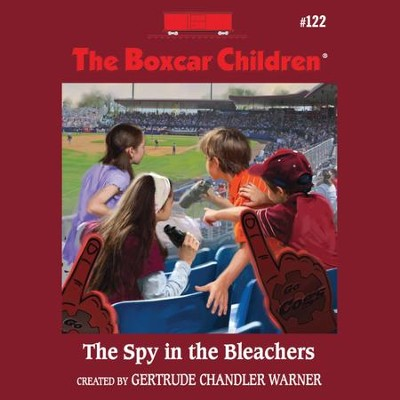 The Spy in the Bleachers - Unabridged Audiobook  [Download] -     By: Gertrude Chandler Warner