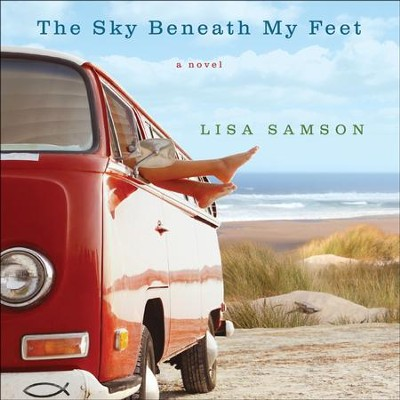 The Sky Beneath My Feet - Unabridged Audiobook  [Download] -     Narrated By: Rebecca Gallagher     By: Lisa Samson
