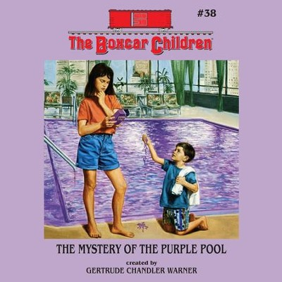 The Mystery of the Purple Pool - Unabridged Audiobook  [Download] -     Narrated By: Aimee Lilly     By: Gertrude Chandler Warner