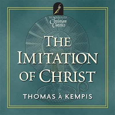 The Imitation Of Christ: Hendrickson Christian Classics  [Download] -     By: Thomas Kempis