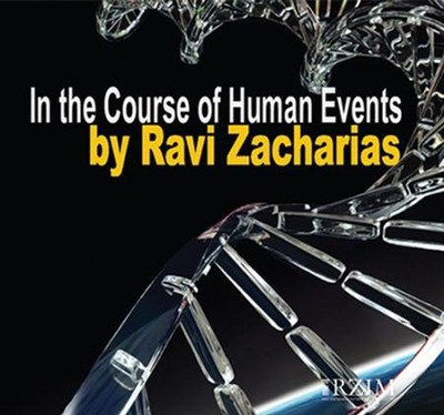 In The Course Of Human Events  [Download] -     By: Ravi Zacharias