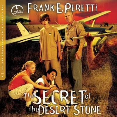 The Secret of the Desert Stone - Unabridged Audiobook  [Download] -     Narrated By: Frank Peretti     By: Frank Peretti