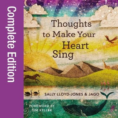 Thoughts to Make Your Heart Sing Audiobook  [Download] -     By: Sally Lloyd-Jones