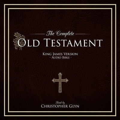 The King James Version of the The Old Testament  [Download] -     Narrated By: Christopher Glyn     By: AudioInk Publishing