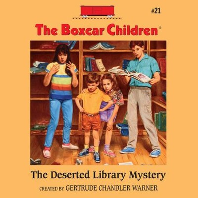 The Deserted Library Mystery - Unabridged Audiobook  [Download] -     By: Gertrude Chandler Warner