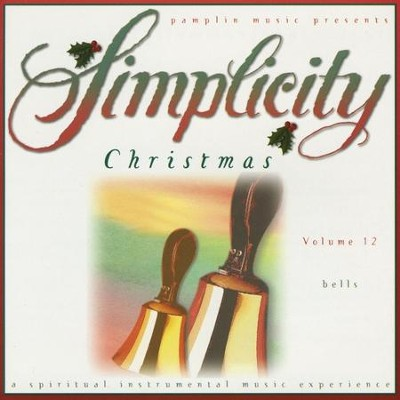 Volume 12 - Bells  [Music Download] -     By: Simplicity Christmas
