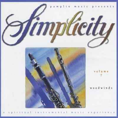 Volume 7 - Woodwinds  [Music Download] -     By: Simplicity