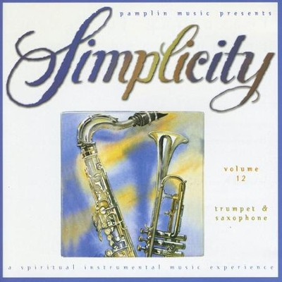 Volume 12 Trumpet & Saxophone  [Music Download] -     By: Simplicity
