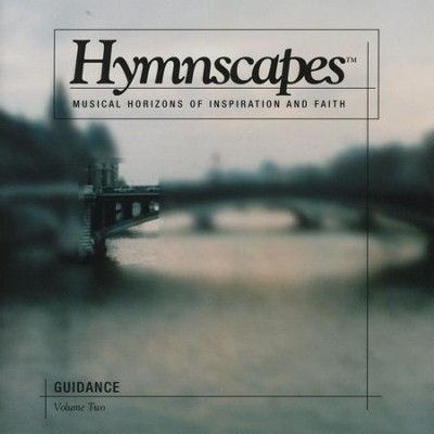 Volume 2 - Guidance  [Music Download] -     By: Hymnscapes