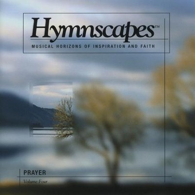 Volume 4 - Prayer  [Music Download] -     By: Hymnscapes