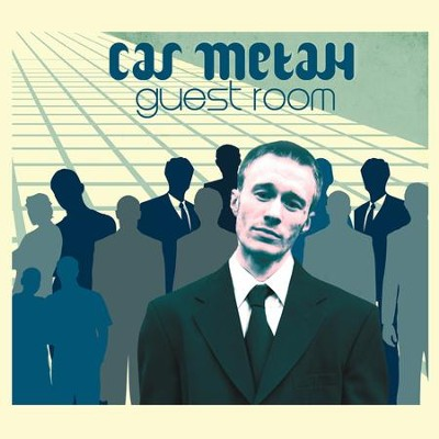 Guest Room  [Music Download] -     By: Cas Metah