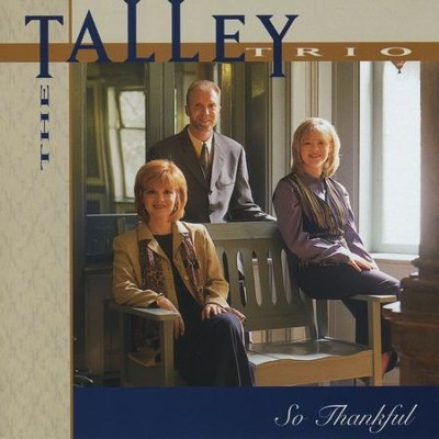 On Time God  [Music Download] -     By: The Talley Trio