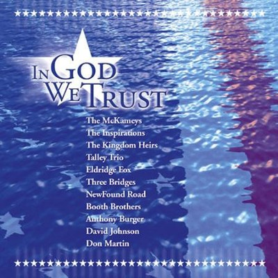 In God We Trust  [Music Download] -     By: Various Artists