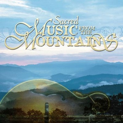 Sacred Music From The Mountains  [Music Download] -     By: Craig Duncan