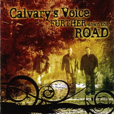 Further Down The Road  [Music Download] -     By: Calvary's Voice