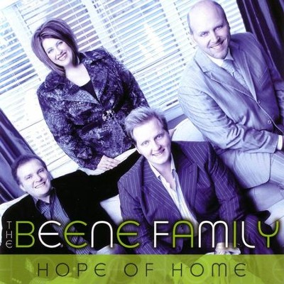 Hope of Home  [Music Download] -     By: The Beene Family