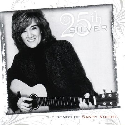 Silver  [Music Download] -     By: Sandy Knight