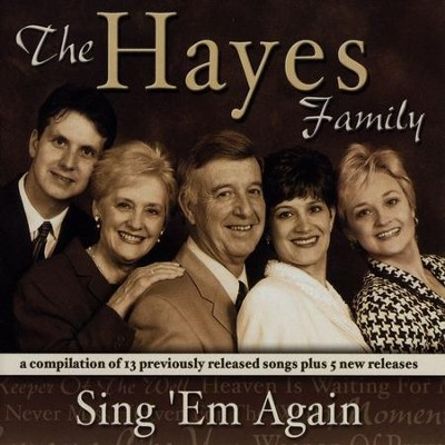 Sing'em Again  [Music Download] -     By: The Hayes Family