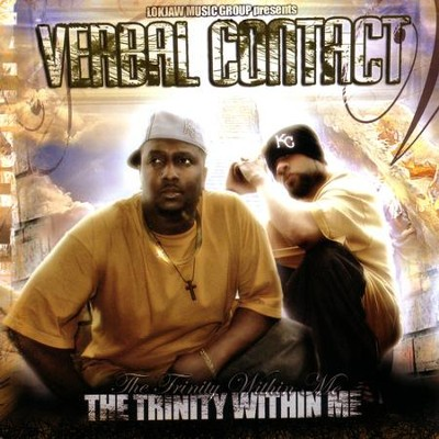 The Trinity Within Me  [Music Download] -     By: Verbal Contact