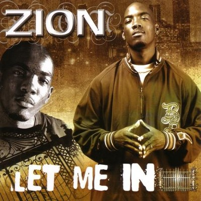 Let Me In  [Music Download] -     By: Zion